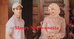 Marry Me Senorita Live Episod 3 Tonton Online Hd Video