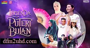 Legenda Puteri Bulan Malay Telefilem Astro Online Video